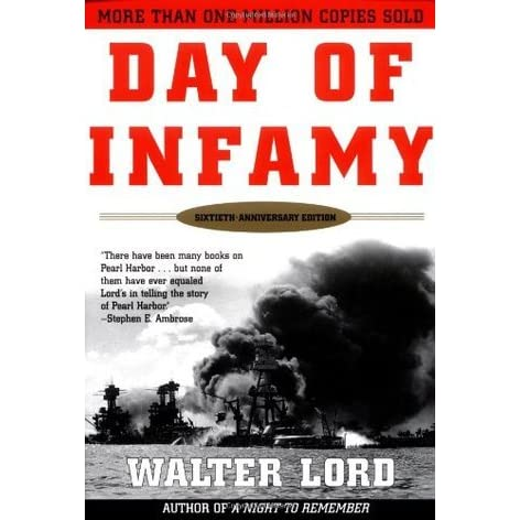 the factual account of the attack on pearl harbor in day of infamy a book by walter lord