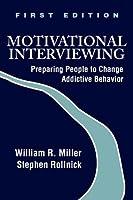 Motivational Interviewing: Preparing People to Change Addictive Behavior