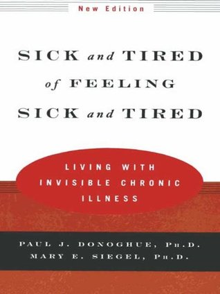 Sick and Tired of Feeling Sick and Tired: Living with ...