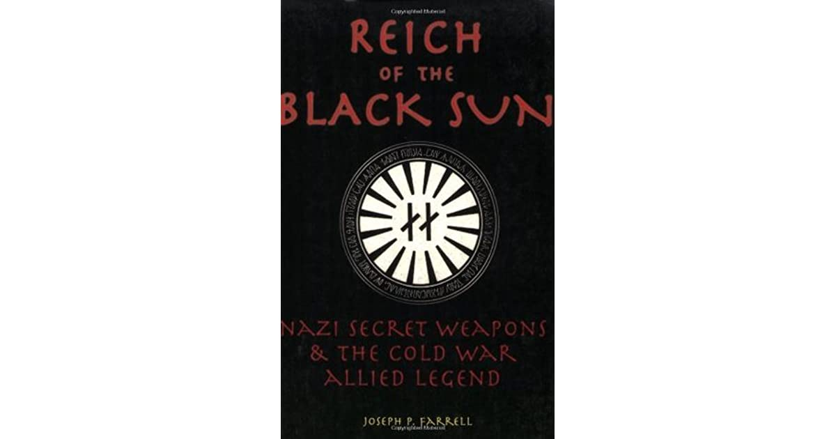 Reich of the Black Sun: Nazi Secret Weapons and the Cold War