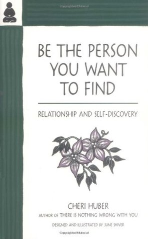 Be the Person You Want to Find: Relationship and Self-Discovery