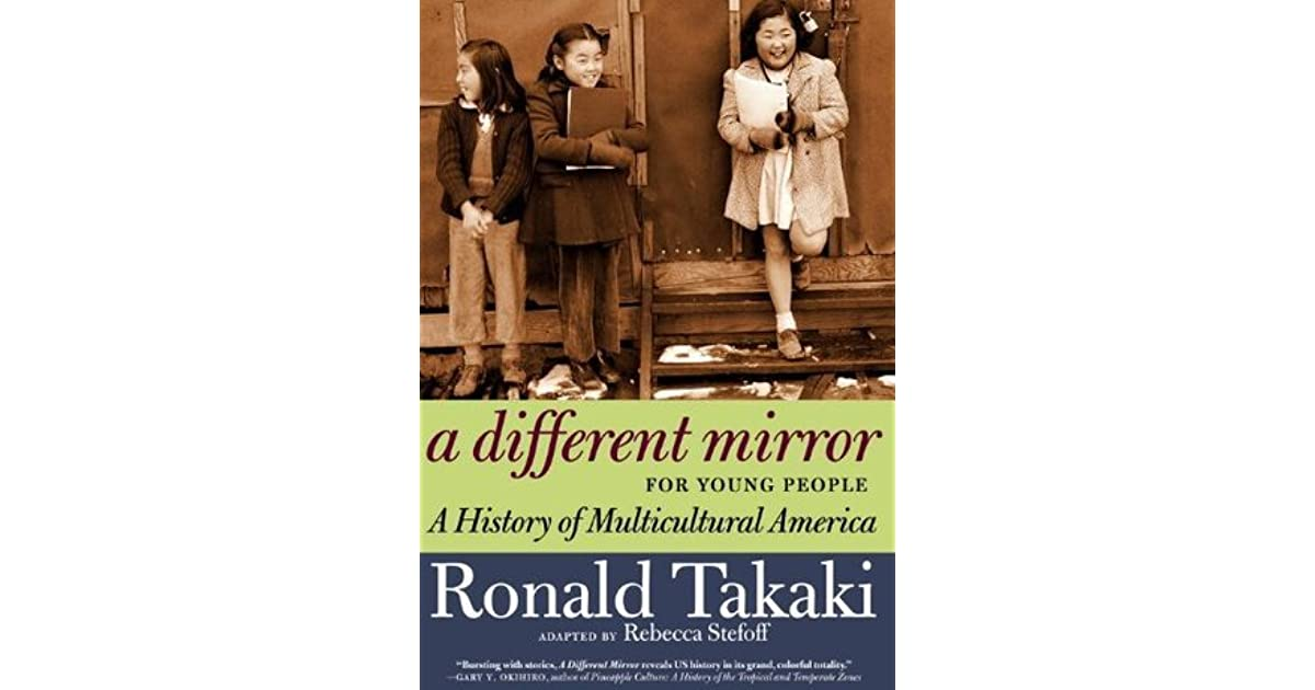 a different mirror summary A different mirror ronald takaki chapter 8 summary rar a different mirror ronald takaki chapter 8 summary rar.
