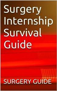 Surgery Internship Survival Guide