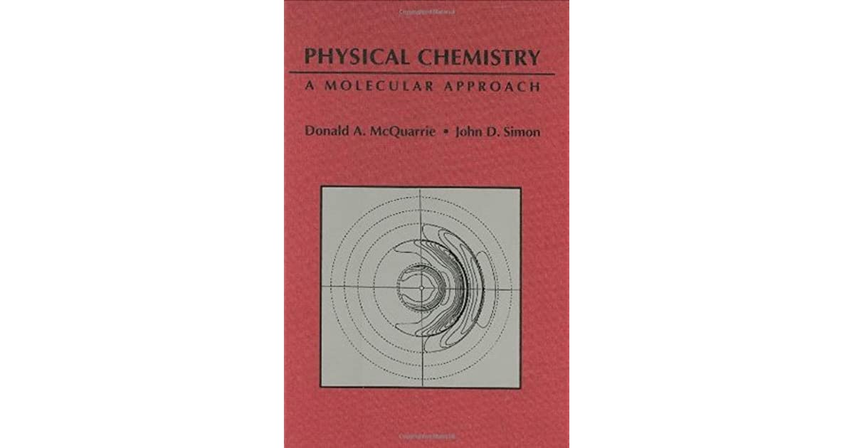 Physical chemistry a molecular approach by donald a mcquarrie fandeluxe Choice Image