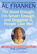 I'm Good Enough, I'm Smart Enough, & Doggone It, People Like Me!