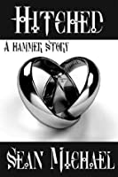 Hitched, a Hammer story