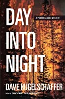 Day Into Night (Porter Cassel Mysteries)