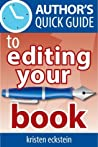 Author's Quick Guide to Editing Your Book