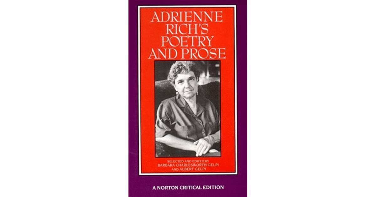 feminism in adrienne richs poetry essay Adrienne rich analysis adrienne rich's poetry traces the growth of a 1979-1985 (1986) followed with further essays on women writers and feminist.