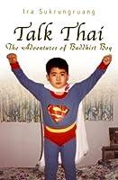 Talk Thai: The Adventures of Buddhist Boy