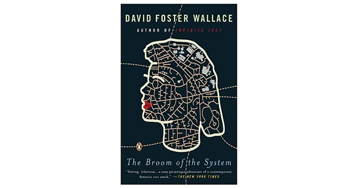 The broom of the system by david foster wallace fandeluxe Image collections