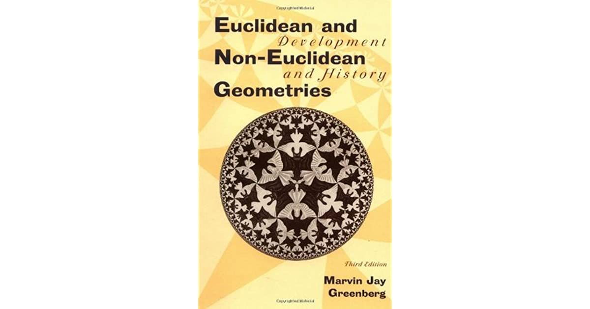 non euclidean geometry euclidean non euclidean geometries development and history by