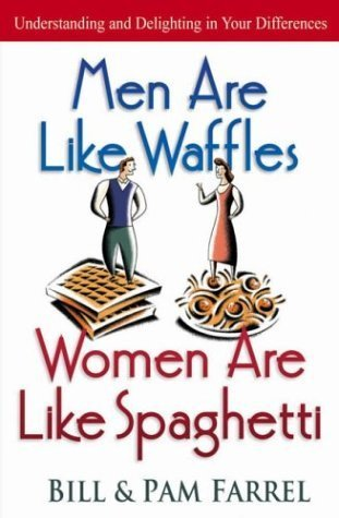 Book cover Men Are Like Waffles - Women Ar - Bill Farrel