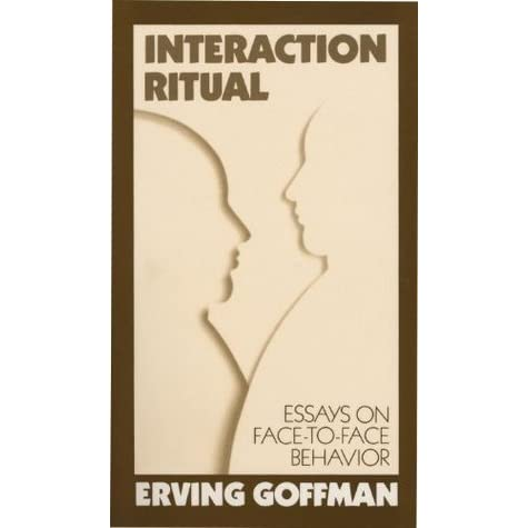 "erving goffman s on face work meanings of Erving goffman: interaction ritual on face-work goffman's first essay is on ""face work the tokens for ceremonial purposes have meanings for certain."