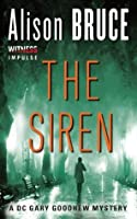 The Siren: A DC Gary Goodhew Mystery