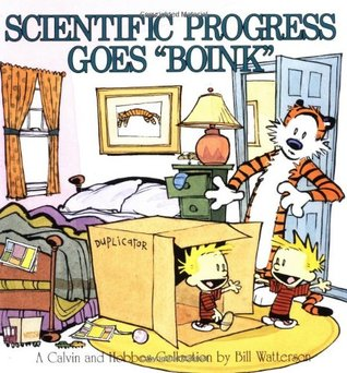 "Scientific Progress Goes ""Boink"" (Calvin and Hobbes #6)"