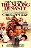The Soong Dynasty - The First Full Behind-the-scenes Account Of The Amazing Soong Family