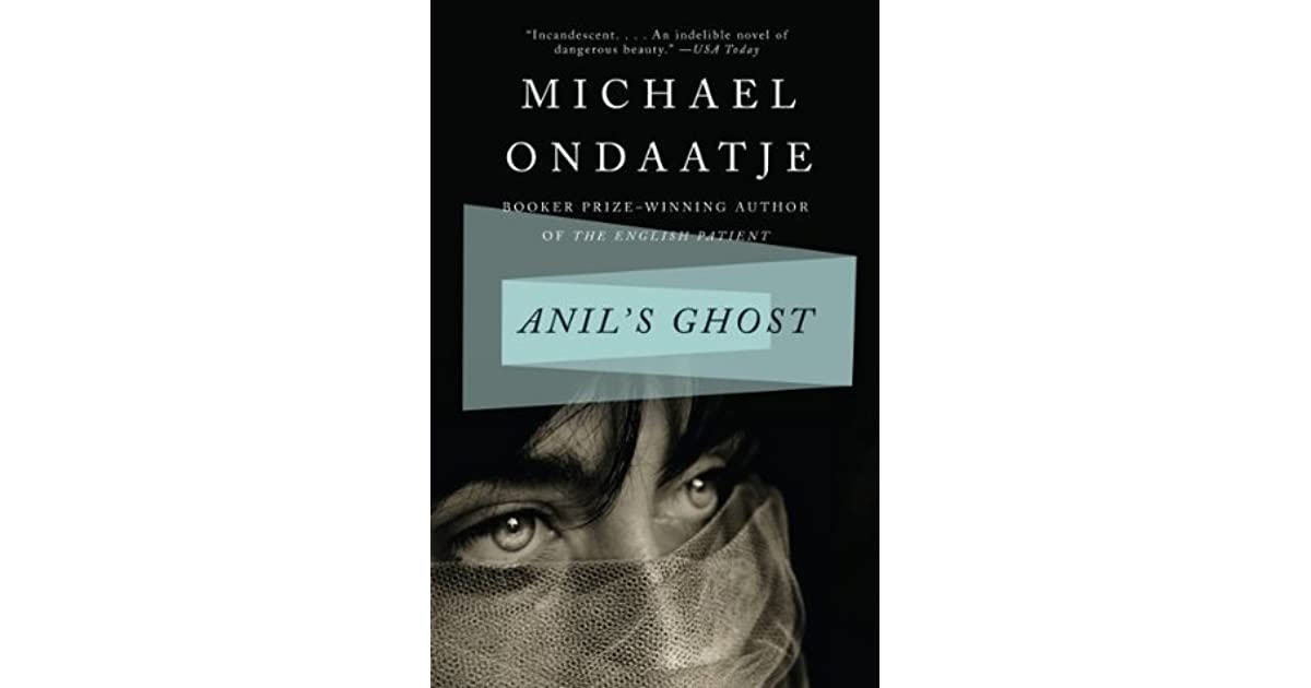 anils essay ghost Reading guide for anil's ghost by michael ondaatje - discussion guide for book clubs.