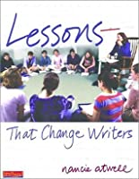 Lessons That Change Writers: Lessons with 3-Ring Binder (Firsthand)