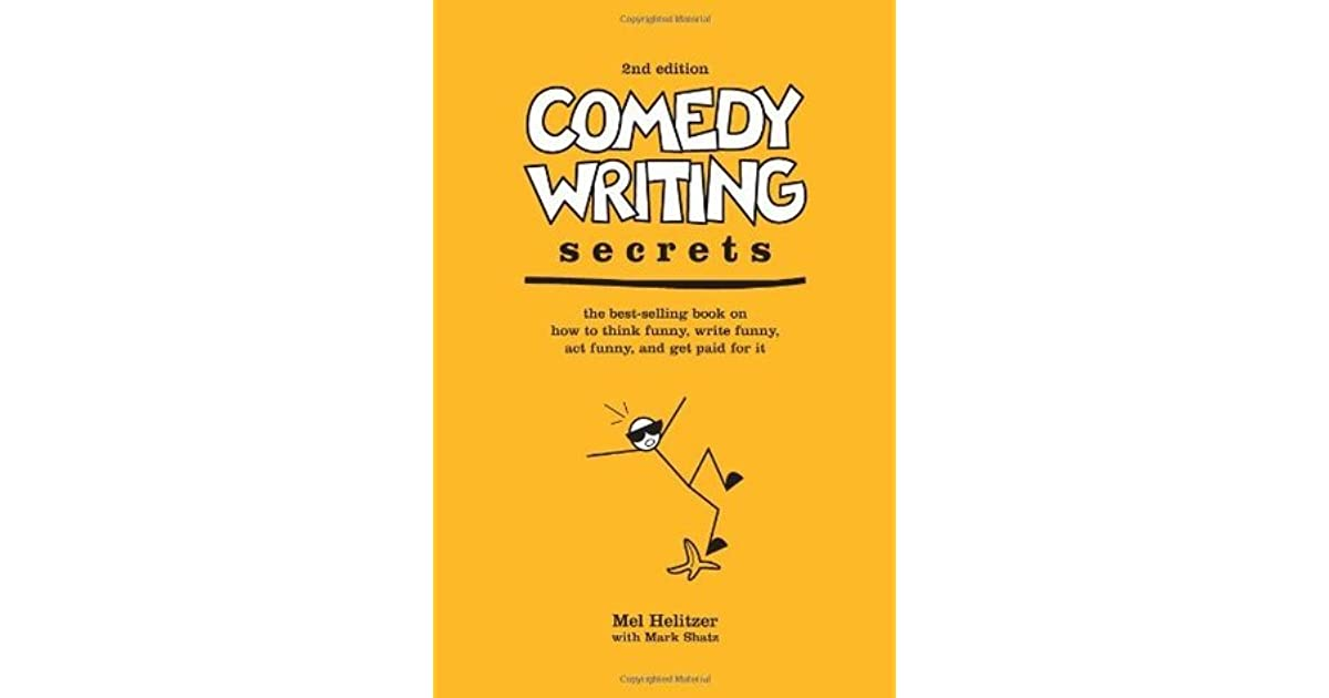 Comedy Writing Secrets Melvin Helitzer Pdf
