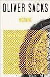 Migraine by Oliver Sacks