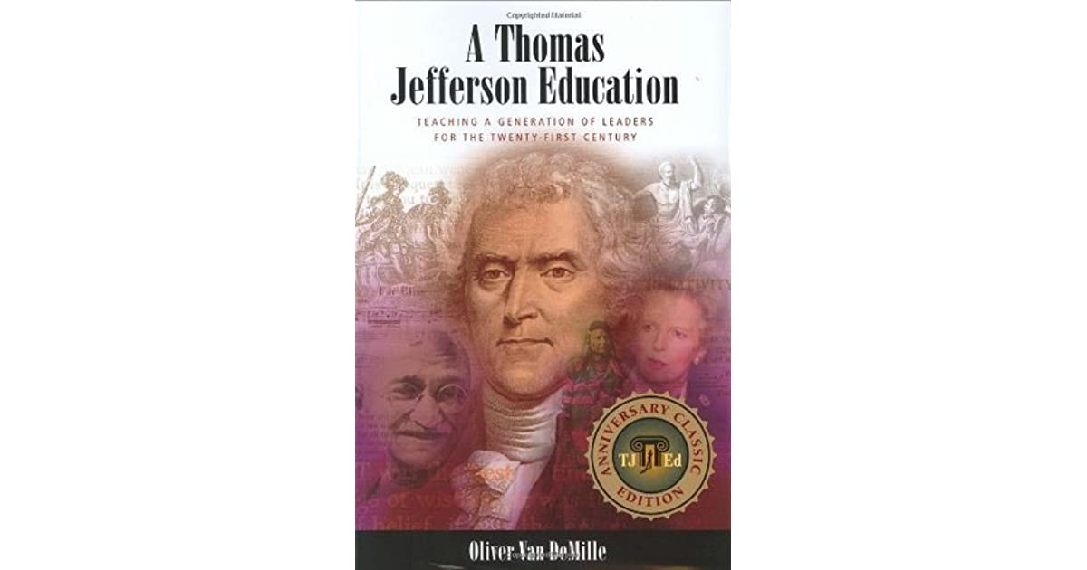 A Thomas Jefferson Education Teaching a Generation of Leaders for the Twenty-first Century