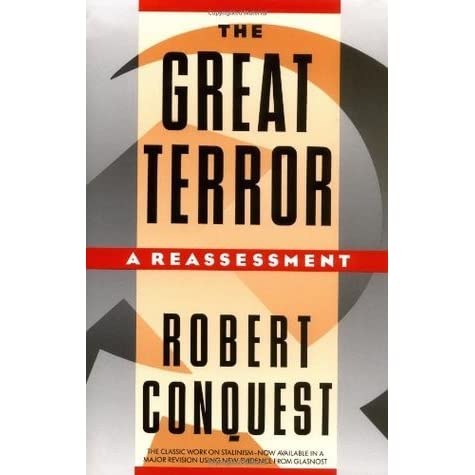 The Great Terror: A Reassessment by Robert Conquest