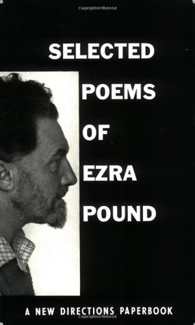 Selected Poems of Ezra Pound by Ezra Pound