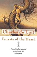 Forests of the Heart (Newford, #7)
