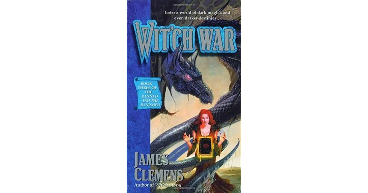 Witch War The Banned And The Banished 3 By James Clemens