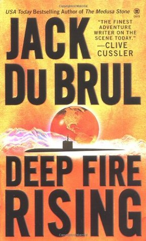 Deep Fire Rising (Philip Mercer #6 - Jack Du Brul