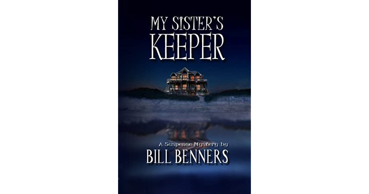 My sisters keeper by bill benners fandeluxe PDF