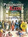 Philosophy for Ki...