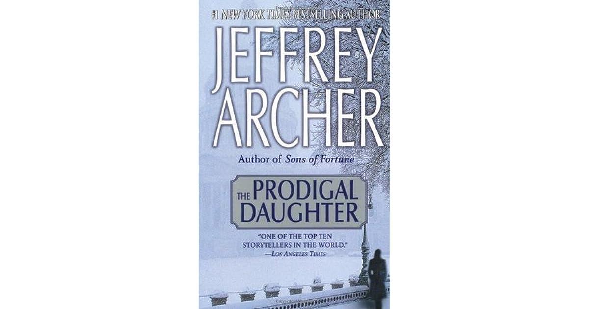 Read The Prodigal Daughter Kane Abel 2 By Jeffrey Archer