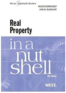 Bernhardt and Burkhart's Real Property in a Nutshell, 6th (In a Nutshell