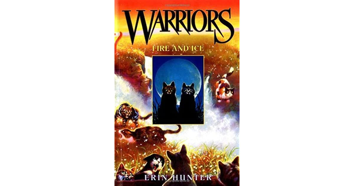 Fire And Ice Memory And Forgetting >> Fire And Ice Warriors 2 By Erin Hunter