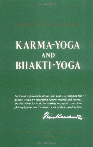 Karma Yoga Bhakti Yoga By Swami Vivekananda
