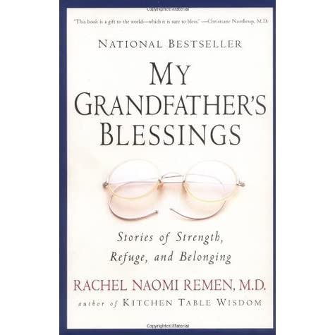 my grandfather's blessings : stories of strength, refuge, and