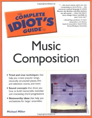 Idiot's guides: music theory, 3rd edition – michael miller.