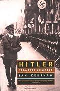 Hitler: 1936-1945 Nemesis (Hitler, #2)