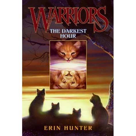 The Darkest Hour (Warriors, #6) by Erin Hunter