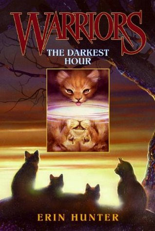 The Darkest Hour (Warriors, #6)