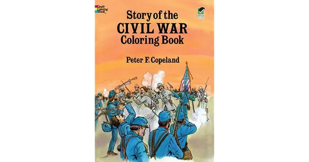Story of the Civil War Coloring Book by Peter E. Copeland