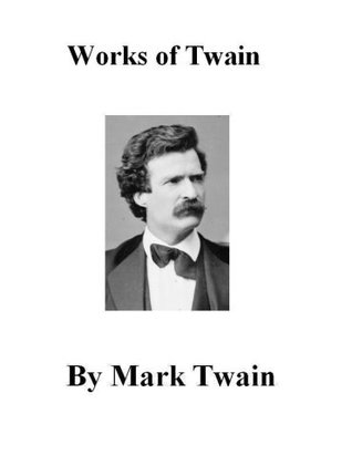 The Works of Mark Twain, Volume Three (Non-Fiction)