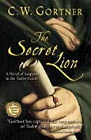 The Secret Lion (The Spymaster Chronicles, #1)