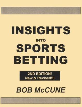 Bob mccune sports betting nfl betting lines vegas