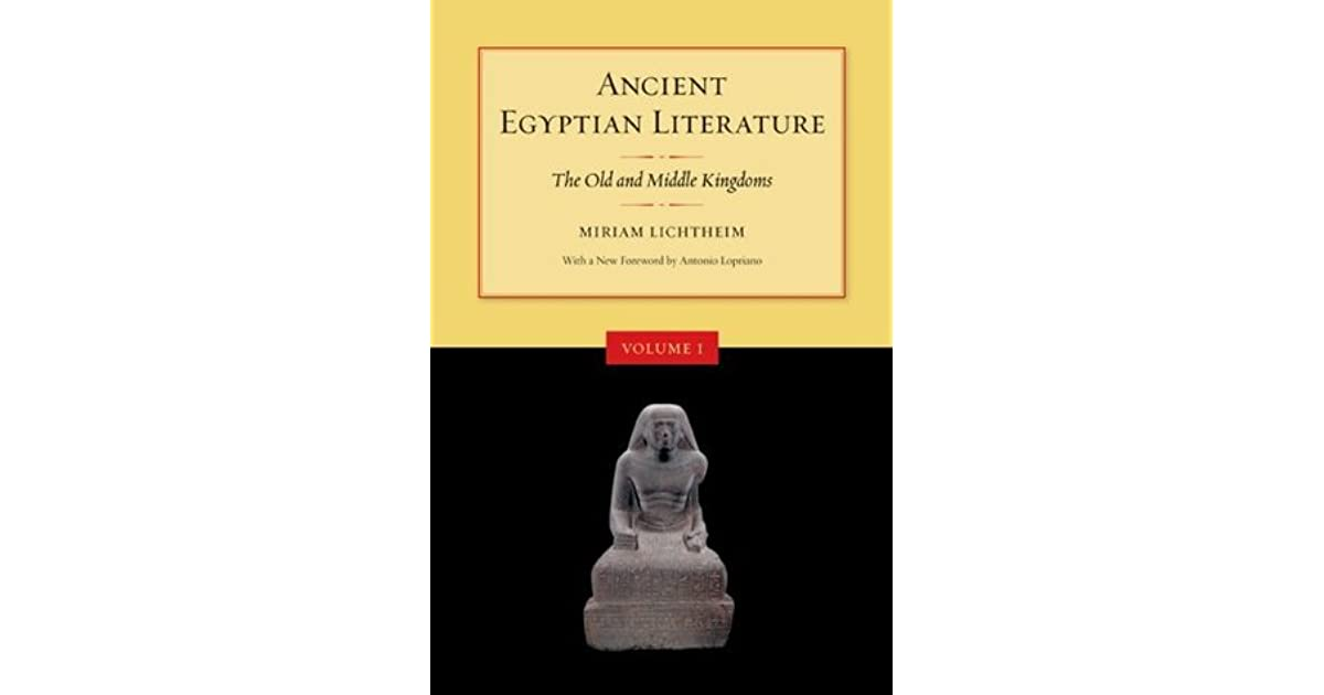 Ancient egyptian literature volume i the old and middle kingdoms ancient egyptian literature volume i the old and middle kingdoms by miriam lichtheim fandeluxe Images