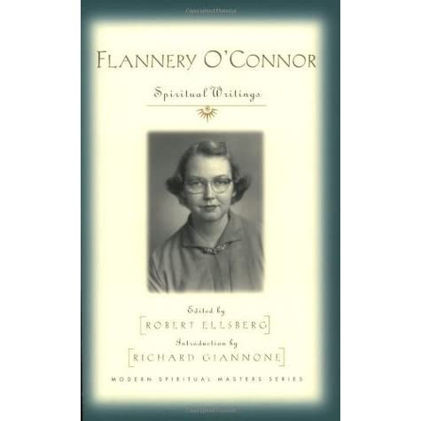 an analysis of the real revelation in revelation by flannery oconnor Flannery o'connor was a believer in spiritual, invisible reality, which in her view cannot be comprehended by looking away from physical reality but rather by looking closely, deeply in this is why o'connor's collection of prose is titled mystery and manners: the mystery is the invisible reality, and the manners are the local realities of the physical world.
