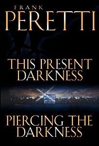 This Present Darkness / Piercing the Darkness (Darkness #1-2)