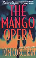 The Mango Opera (Alex Rutledge Mysteries)